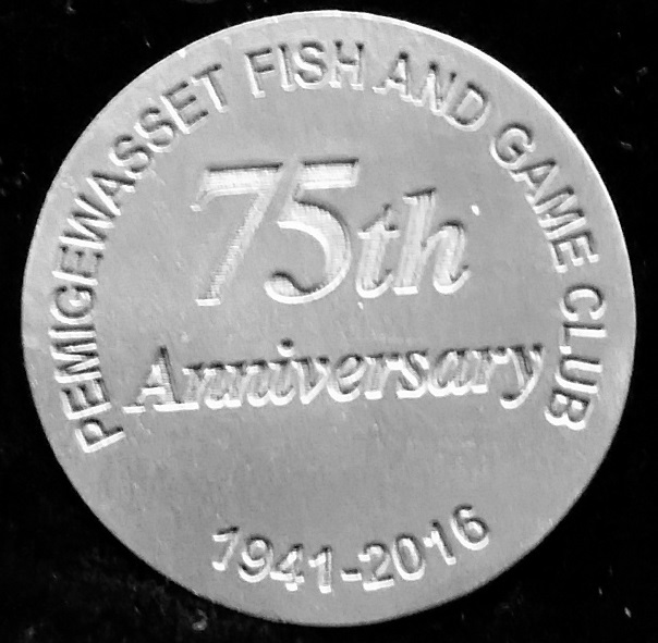 Challenge Coin The Pemigewasset Valley Fish & Game Club